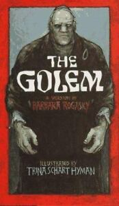 The Golem Barbara Rogasky Hardcover New