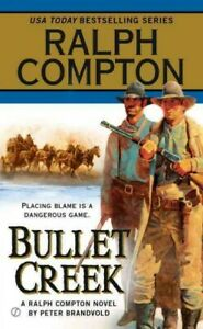 Bullet Creek, Paperback by Brandvold, Peter; Compton, Ralph, Brand New, Free ...