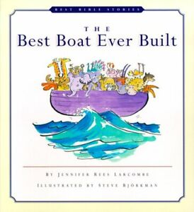 The Best Boat Ever Built Best Bible Stories Series