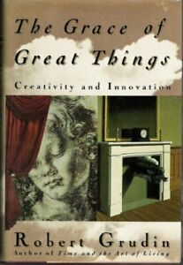 The Grace of Great Things Creativity and Innovation $4.49
