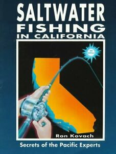 Saltwater Fishing in California Secrets of the Pacific Experts