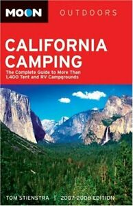 Moon California Camping The Complete Guide to More than 1 400 Tent a
