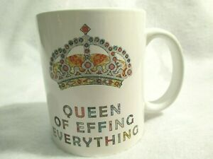 Mug Queen of Effing Everything Colored Crown Ceramic Coffee Tea Novelty Funny