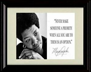 Framed Maya Angelou Autograph Promo Print - Inspirational Quote