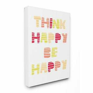 #x27;Think Happy Be Happy Graphic Warm Colors#x27; Stretched Canvas 16 x 20