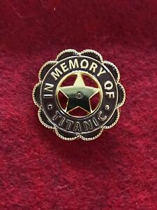 NEW Titanic quot;In Memoryquot; Pin given by WSL to surviving Crew members of sinking.