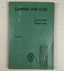 1928 1st Ed. CAMPING FOR CUBS British Boy Scouts Softcover Book by Morgan Neame