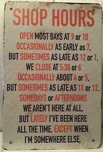 8x12 TIN SIGN funny business shop hours vintage metal wall door plaque poster $14.99