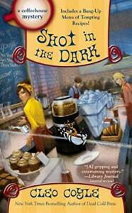 Shot in the Dark Coffeehouse Mystery by Cleo Coyle Book The Fast Free Shipping