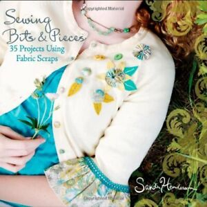Sewing with Scraps: 35 Projects Using Fabric Sc... by Henderson Sandi Paperback $19.49