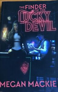 THE FINDER OF THE LUCKY DEVIL MEGAN MACKIE SOFT COVER BRAND NEW $21.00
