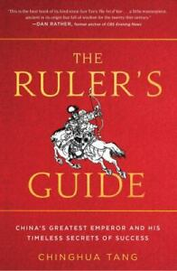 The Ruler#x27;s Guide: China#x27;s Greatest Emperor and His Timeless Secrets of Success $4.50