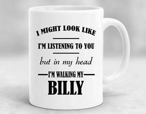 Billy Present Gifts For Billy Lovers Billy Coffee Mug Billy Cup P259 $15.99