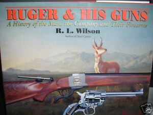 Ruger and his Guns RL Wilson hardcover 1st edition $25.95