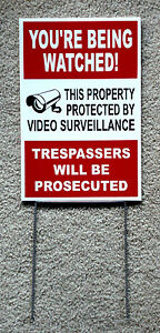 YOU'RE BEING WATCHED  SIGN 8