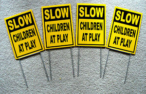 4 SLOW CHILDREN AT PLAY Coroplast SIGNS with stakes 8quot; x 12quot;