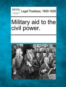 Military Aid to the Civil Power. (English) Paperback Book Free Shipping!