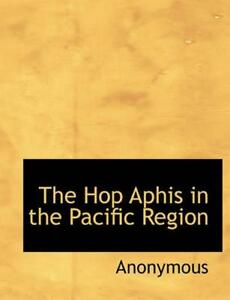 Hop Aphis in the Pacific Region by Anonymous English Paperback Book Free Shipp $17.41
