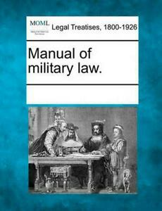 Manual of Military Law. (English) Paperback Book Free Shipping!