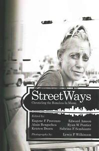 StreetWays: Chronicling the Homeless in Miami (English) Paperback Book Free Ship