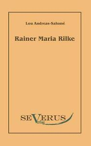 Rainer Maria Rilke by Lou Andreas Salom German Paperback Book Free Shipping