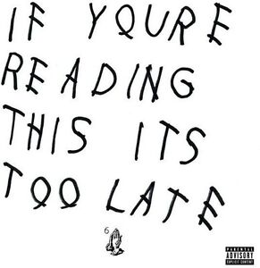 Drake If You#x27;re Reading This It#x27;s Too Late New CD Explicit Bonus Tracks