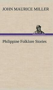 Philippine Folklore Stories by John Maurice Miller (English) Hardcover Book Free