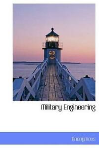 Military Engineering by . Anonymous (English) Hardcover Book Free Shipping!