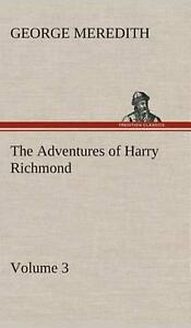 The Adventures of Harry Richmond Volume 3 by George Meredith English Hardcov