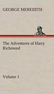The Adventures of Harry Richmond Volume 1 by George Meredith English Hardcov