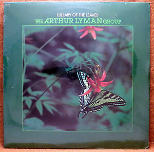 SEALED EASY LISTENING LP: ARTHUR LYMAN GROUP LULLABY OF THE LEAVES 1980 RE