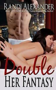 Double Her Fantasy by Randi Alexander English Paperback Book Free Shipping $12.03