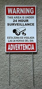 Security Video Surveillance Warning 24 Hour Sign 8x12 Spanish English w/Stake