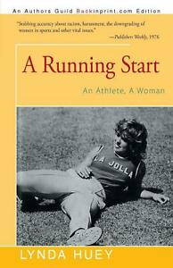 A Running Start An Athlete A Woman by Lynda Huey English Paperback Book Free