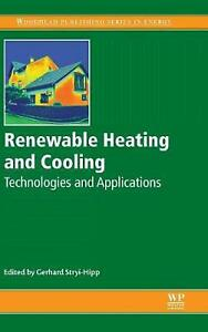 Renewable Heating and Cooling: Technologies and Applications by G Stryi Hipp (En