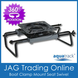 AQUATRACK CLAMP-ON BOAT SEAT SWIVEL MOUNT BASE ADJUSTABLE for Tinnie Bench Seats