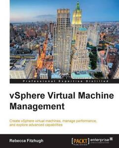 Vsphere Virtual Machine Management by Rebecca Fitzhugh English Paperback Book