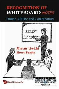 RECOGNITION OF WHITEBOARD NOTES: ONLINE OFFLINE AND COMBINATION (Series in Mach