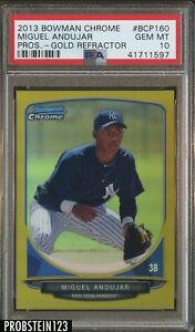 2013 Bowman Chrome Gold Refractor Miguel Andujar RC Rookie 50 PSA 10 POP 1