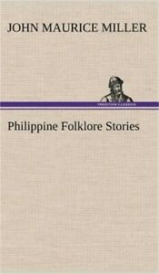 Philippine Folklore Stories (Hardback or Cased Book)