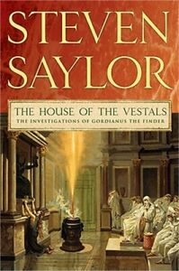 The House of the Vestals: The Investigations of Gordianus the Finder Paperback $16.99