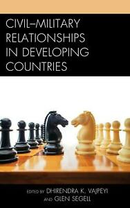Civil-Military Relationships in Developing Countries (English) Hardcover Book Fr