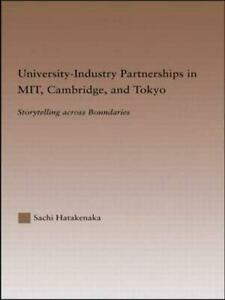 University-Industry Partnerships in MIT Cambridge and Tokyo: Storytelling Acro