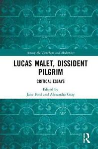 Lucas Malet Dissident Pilgrim: Critical Essays Hardcover Book Free Shipping!