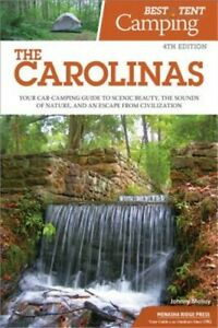 Best Tent Camping: The Carolinas: Your Car Camping Guide to Scenic Beauty the S