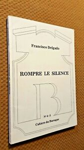 SIGNED Rompre le Silence by Francisco (Xico) Delgado Portugese dissident Poet