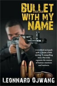 Bullet with My Name (Paperback or Softback)