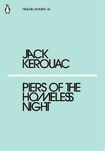 Piers of the Homeless Night by Jack Kerouac (English) Paperback Book Free Shippi