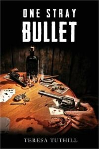 One Stray Bullet (Paperback or Softback)