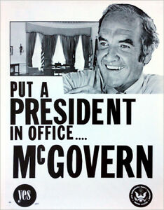 1972 George McGovern PUT A PRESIDENT in OFFICE Scarce Campaign Poster